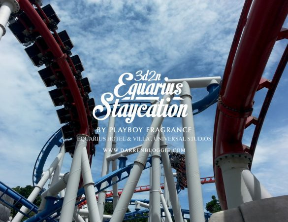 3D2N Equarius Hotel Staycation : Universal Studios Singapore!!!