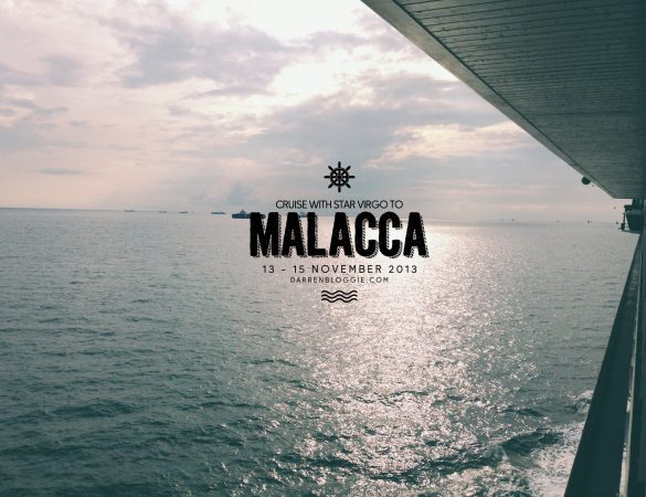 Cruise with Superstar Virgo to Malacca