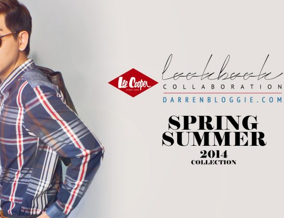 Lee Cooper X Darrenbloggie Lookbook Collaboration : Spring Summer 2014 Collection VOL 01