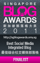 Finalist for Singapore Blog Awards 2011 Best Social Media Integrated Blog